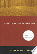 Discovering the Narrow Path Systems Seem To Dominate All Religious