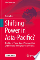 Shifting Power in Asia Pacific