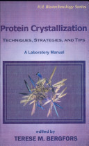 Protein Crystallization book