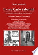 Il caso Carlo Sabattini l   ambientalista che fu dichiarato pazzo e rinchiuso in manicomio