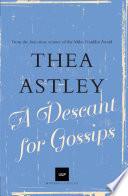 Ebook A Descant for Gossips Epub Thea Astley Apps Read Mobile