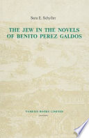 The Jew in the Novels of Benito Perez Galdos