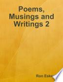 Poems  Musings and Writings 2