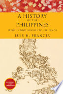 History of the Philippines  From Indios Bravos to Filipinos