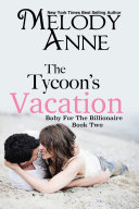 The Tycoon s Vacation