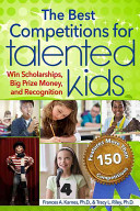 The Best Competitions for Talented Kids