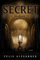 The Secret of Heaven Professor Of Biblical Studies At University Of Illinois
