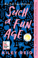 Such a Fun Age: A Novel