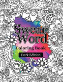 Swear Words Coloring Book Dark Edition