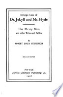 Strange Case of Dr. Jekyll and Mr. Hyde ; The Merry Men