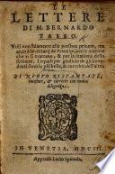 Le Lettere Di M Bernardo Tasso Di Nuovo Ristampate Riuedute And Corrette Con Molta Diligenza