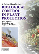 A Colour Handbook Of Biological Control In Plant Protection book