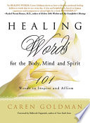 Healing Words for the Body  Mind  and Spirit