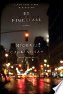 Ebook By Nightfall Epub Michael Cunningham Apps Read Mobile