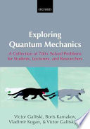 Exploring Quantum Mechanics