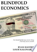 Blindfold Economics  Hardcover