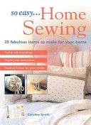 So Easy   Home Sewing