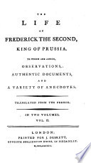 The Life of Frederick the Second  King of Prussia