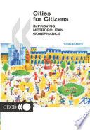 Cities For Citizens Improving Metropolitan Governance