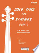 Solo Time for Strings   Violin  Book 3