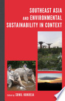 Southeast Asia And Environmental Sustainability In Context