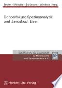 Doppelfokus: Speziesanalytik und Januskopf Eisen