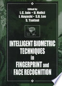 Intelligent Biometric Techniques in Fingerprint and Face Recognition Book PDF