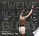 Twelve Rounds to Glory Book PDF