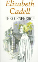 The Corner Shop by Elizabeth Cadell