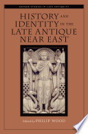 History and Identity in the Late Antique Near East