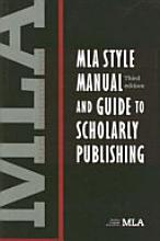 MLA Style Manual and Guide to Scholarly Publishing, 3rd Edition cover