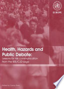 Health Hazards and Public Debate