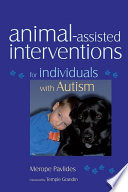 Animal assisted Interventions for Individuals with Autism