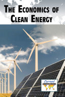 The Economics of Clean Energy