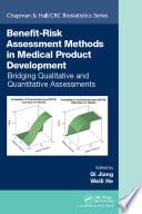 Benefit Risk Assessment Methods in Medical Product Development