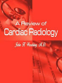 A Review of Cardiac Radiology