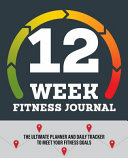 12 Week Fitness Journal