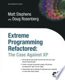 Extreme Programming Refactored Existing Methodologies And Processes Such As Rup Iconix