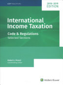 International Income Taxation  Code and Regulations  Selected Sections  2018 2019 Edition