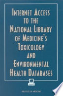Internet Access To The National Library Of Medicine S Toxicology And Environmental Health Databases book
