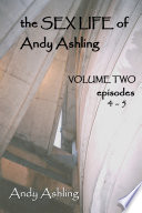 The Sex Life of Andy Ashling  Volume Two