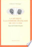 La musique    la Com  die Fran  aise de 1921    1964