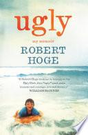 Ugly  My Memoir