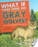 What If There Were No Gray Wolves