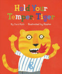 Hold Your Temper  Tiger