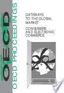 Gateways to the Global Market Consumers and Electronic Commerce