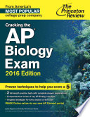 Cracking the AP Biology Exam  2016 Edition