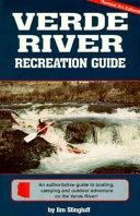Verde River Recreation Guide