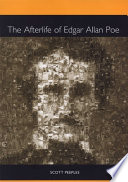 The Afterlife of Edgar Allan Poe