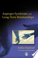 Asperger Syndrome and Long term Relationships